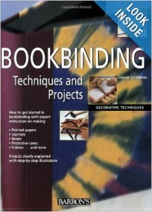 5 Great How-To Books about Bookbinding: Bookbinding Techniques and Projects by Josep Cambras
