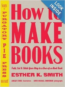 5 Great How-To Books about Bookbinding: How to Make Books by Esther K. Smith
